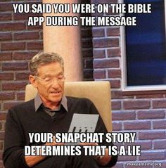 memesforJesus snapchat Maury Povich  #Christianmemes