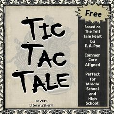 """Nothing grabs students' attention quite like Edgar Allan Poe's creepy classic, """"The Tell-Tale Heart."""" After teaching this spooky story, use Tic Tac Tale to have students complete 3 unique and engaging writing responses. Students choose 1 response to revise and edit. Directions, grading rubric, learning objectives, and Common Core Standards all included in this free resource!"""