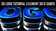 3D LOGO Tutorial   ELEMENT 3D & Saber   After Effects