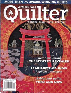 American Quilter magazine Best applique techniques Babies and quilts Rainbow