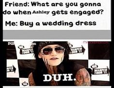 A fan of Ashley Purdy of BVB. I'm not a huge fan but I laughed hysterically at this
