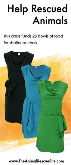 Every purchase at The Animal Rescue Site funds meals for Shelter Animals in need.   Shopping + Helping Animals = Pawsome! Find dresses  here: www.shop2give.us/28BowlsOfFood