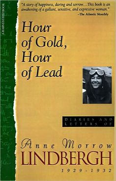 Anne  Morrow Lindbergh-her diaries,she has a beautiful way of painting a picture with her words & a grace about her spirit.
