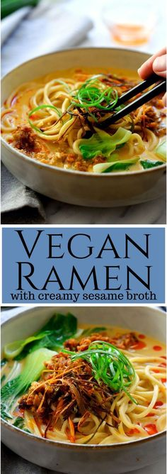 Vegan Ramen with Creamy Sesame Broth This will be the most delicious bowl of ramen you've ever tasted. A vegan version of tantanmen ramen, this soup features a creamy and spicy sesame broth, fresh bok choy, crispy fried tofu and frizzled scallions. Ramen Recipes, Asian Recipes, Whole Food Recipes, Vegetarian Recipes, Cooking Recipes, Healthy Recipes, Veggie Soup Recipes, Quick Vegan Meals, Kids Vegan Recipes