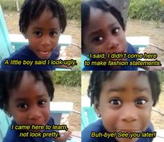 Now bow down to this four-year-old (who could teach a thing or two to most grown adults) telling a cute story about her day at school.