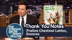 Thank You Notes: Praline Chestnut Lattes, Encores Jimmy Fallon Youtube, Everything Funny, Tonight Show, Thank You Notes, Comedy, Hilarious, Humor, Tv, Videos