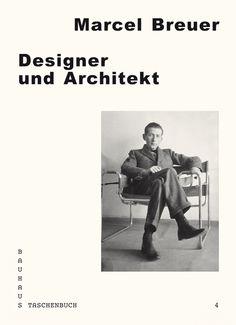 Marcel Breuer: Designer und Architekt, Spector Books, 2012