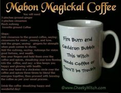 Autumn Equinox: Mabon Magickal Coffee, for the Mabon, Samhain, Magick, Witchcraft, Wiccan Spells, Wiccan Sabbats, Autumnal Equinox, Kitchen Witchery, Magic Spells