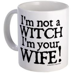 """I'm not a witch. I'm your wife!"" Ahh, The Princess Bride :)"