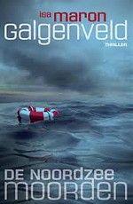 57-2017 Galgenveld, het eerste boek van de vier in de serie De Noordzeemoorden. Aanrader