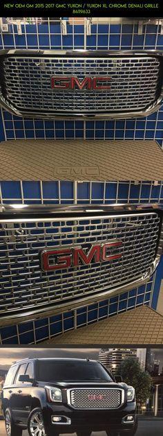 NEW OEM GM 2015 2017 GMC YUKON / YUKON XL CHROME DENALI GRILLE 84119633 #2017 #plans #tech #parts #products #fpv #grills #gadgets #camera #technology #racing #shopping #drone #kit