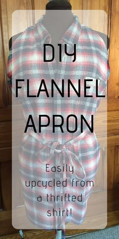 DIY Flannel Apron Using a Men's Shirt - Chambray Blues Sewing Sewing Blogs, Easy Sewing Projects, Sewing Hacks, Sewing Tutorials, Sewing Patterns, Recycled Denim, Recycled Fabric, Easy Apron Pattern, Pattern Cutting