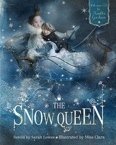 The Snow Queen-a retelling of the classic story by Hans Christian Anderson