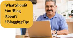 """If you are reading this, I am sure you already know what a """"blog"""" is (clue: you are reading one). But the question must have come to your mind """"What should you blog about""""?"""