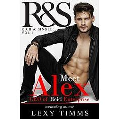 Amazon and Apple iBooks Bestselling Author  Hot n' Handsome, Rich and Single… how far are you willing to go?  Meet Alex Reid, CEO of Reid Enterprise. Billionaire extraordinaire, chiselled to perfection, panty melter and currently single.  Learn about Alex Reid before he began Managing the Bosses.  Alex Reid sits down for an interview with R and S. His life style is like his handsome looks: hard, fast, breath-taking and out to play ball. He's risky, charming and determined....