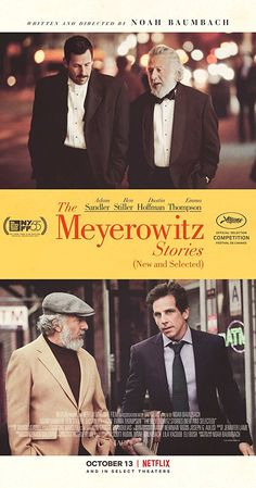 Directed by Noah Baumbach.  With Adam Sandler, Grace Van Patten, Dustin Hoffman, Elizabeth Marvel. An estranged family gathers together in New York for an event celebrating the artistic work of their father.