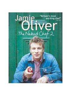 Jamie Oliver - The Naked Chef 2 Cook Book read for free