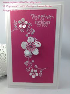 handmade birthday card from Papercraft With Crafty: Book Cards ! ... hot pink and white ... Botanical Blooms die cuts and white stamping ... like the flow down the front ... Stampin' Up!
