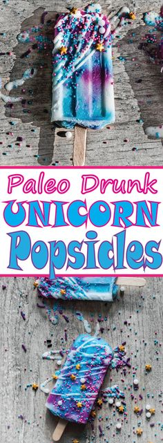 These Paleo Drunk Unicorn Popsicles are freaken Mythical!!!