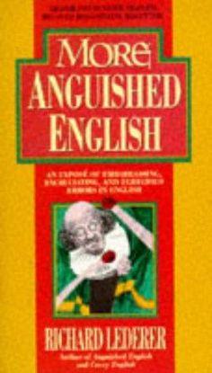 More Anguished English av Richard Lederer English, Reading, Books, Free, Libros, Word Reading, Book, English Language, Reading Books