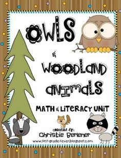 Owls & Woodland Animals Math & Literacy Unit by First Grade Fever by Christie | Teachers Pay Teachers