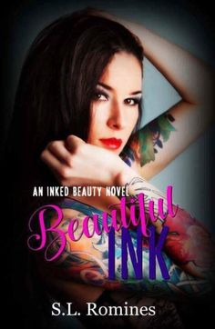 Laugh-Out-Loud Romantic Comedy By S.L. Romines  Pick Up Your Copy of Beautiful Ink for Only $2.99!  Beautiful Ink: An Ink Beauty Novel by S.L. Romines  Check out what readers are saying about this insanely funny book!  #BeautifulInk #HarlowGentry #SladeHa