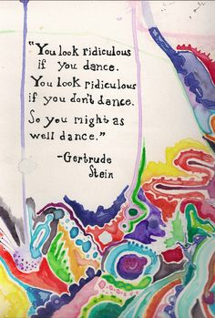 If you feel weird about dancing, this makes sense. It's true for singing too. Really, what you need to be thinking is that the way you look is just a reflection of the one looking. You are always beautiful in loving eyes. And, those eyes are the ones that count.
