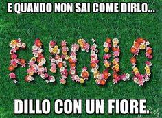 Con i fiori...
