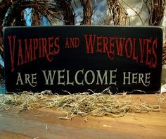 Vampires and Werewolves sign