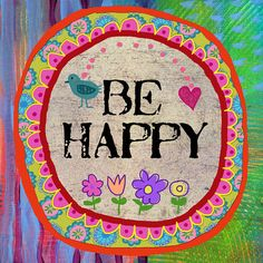 BE HAPPY Funky Boho Girls Room Art Print
