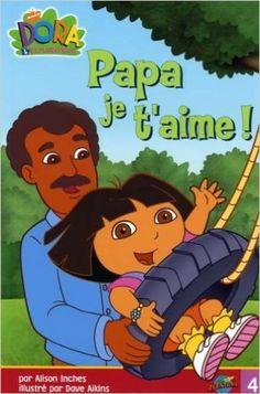 Papa je t'aime! #4: Amazon.ca: Alison Inches, Dave Aikins: Books