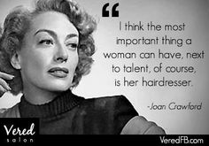 I think the most important thing a woman can have, next to talent, of course is her hairdresser. Hairdresser Quotes, Hairstylist Quotes, Hairstylist Problems, Salon Quotes, Hair Quotes, Adventure Time, Amanda, Joan Crawford, Beauty Quotes