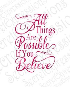 All Things Are Possible Svg Religious svg by SecretExpressionsSVG Biblical Quotes, Faith Quotes, Spiritual Quotes, Bible Quotes, Bible Verses, Me Quotes, Motivational Quotes, Inspirational Quotes, Doubt Quotes