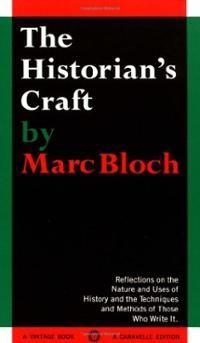 Marc Bloch, The Historian's Craft