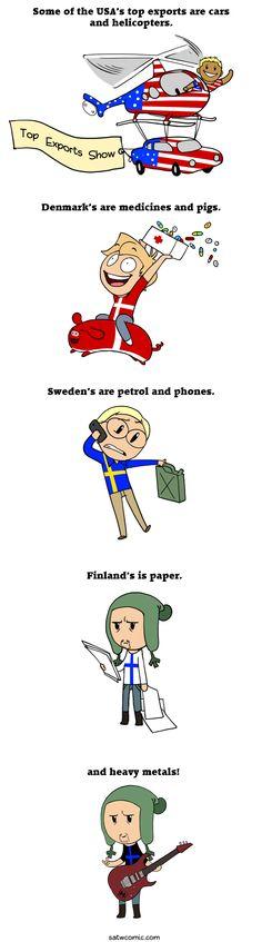 Fanart: Top Exports - Scandinavia and the World Satw Comic, Funny Memes, Jokes, Teen Posts, Funny Comics, Hetalia, Comic Strips, Finland, Dumb And Dumber