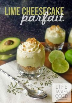 Lime Cheesecake Parfait | by Life Tastes Good is lusciously delicious with a secret healthy ingredient #avocado #healthy #cheesecake
