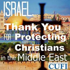 Thank you for protecting Christians, Israel.