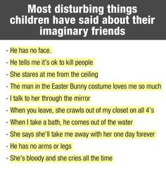 Creepy Things Children Tell About Their Imaginary Friends
