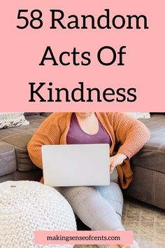 58 Random Acts Of Kindness Live For Yourself, Create Yourself, Make Money Online, How To Make Money, Dont Be Mean, Things To Do, Things To Think About, Invite Your Friends, Setting Goals