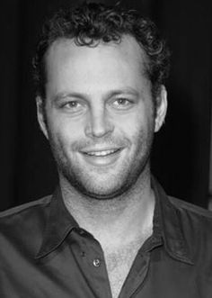 Vince Vaughn - I've always had a weird crush/attraction for him!
