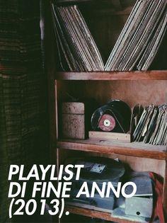 Playlist di fine anno (2013).