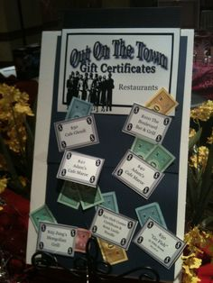 This was a little messy but we had random gift certificates and decided to display with Monopoly money