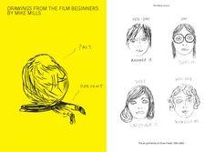 Tomado de Beginners, una bella, emotiva e inteligente película que me hizo conocer la obra gráfica de Mike Mills