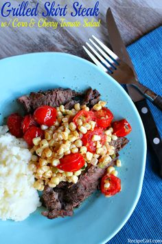 Grilled Skirt Steak with Corn and Cherry Tomato Salad 6 WW points