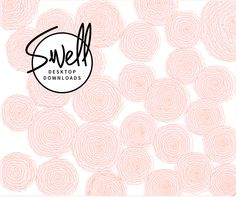 Swell Downloads | Pink Floral Desktop Wallpaper by Naomi Dudas