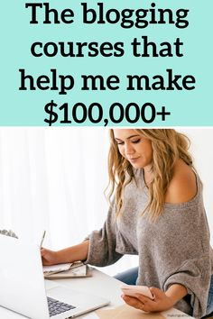 The best blogging courses that help me make $100,000+ blogging. Here's how to make money blogging.