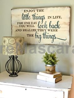 Enjoy the little things Wood Sign customizable