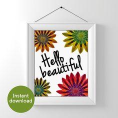 8x10 Art Print printable hello beautiful by PrintsOfHeart on Etsy, £3.00