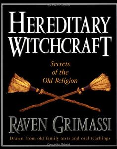 Hereditary Witchcraft: Secrets of the Old Religion « LibraryUserGroup.com – The Library of Library User Group