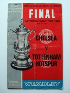 FA Cup Final Programme: Chelsea v Tottenham Hotspur: Sat 20th May 1967 | Luvdby - discover. share. collect